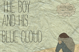 The Boy and His Blue Cloud