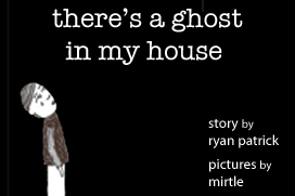 ghost_in_my_house.jpg